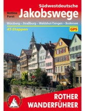 Wanderführer Südwestdeutsche Jakobswege