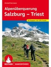 Alpenüberquerung Salzburg - Triest