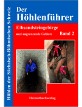 Höhlenführer Elbsandsteingebirge - Band 2