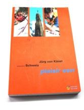 Schweiz Plaisir West 2006 2. Auflage