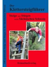 Klettersteigführer Sächsische Schweiz - Band 2