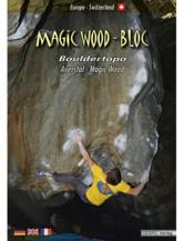 Boulderführer Magic Wood