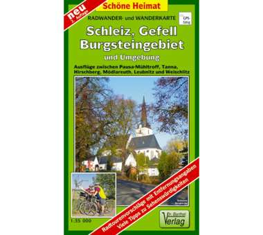 Schleiz, Gefell, Burgsteingebiet und Umgebung
