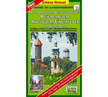 Östl. Vogtland, Westerzgebirge, Reichenbach, Auerbach, Eibenstock und Umgebung