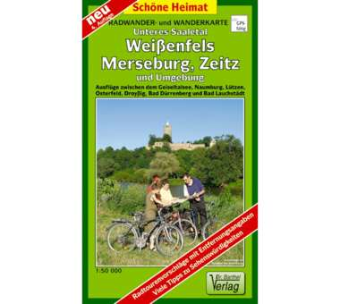 Unteres Saaletal, Weißenfels, Merseburg, Zeitz und Umgebung