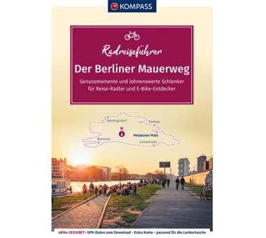RadReiseFührer Der Berliner Mauerweg