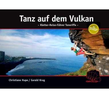 Tanz auf dem Vulkan - Kletter-Reise-Führer Teneriffa