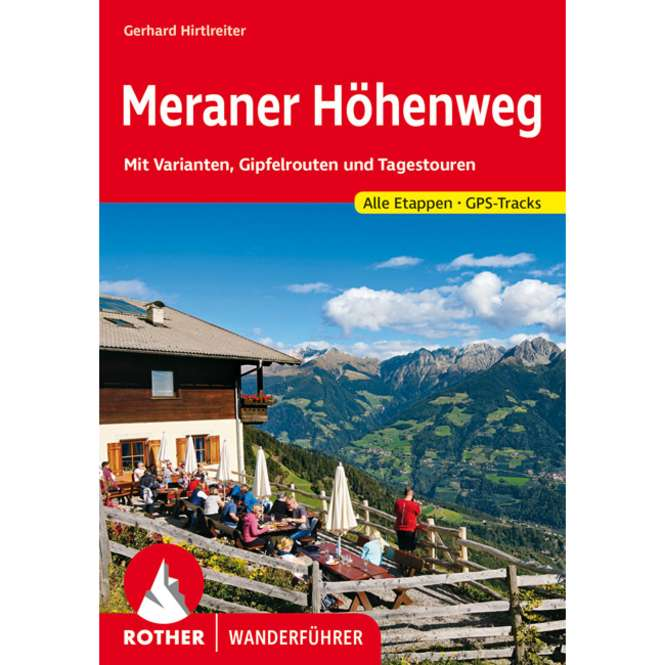 Bergverlag Rother Wanderführer Meraner Höhenweg