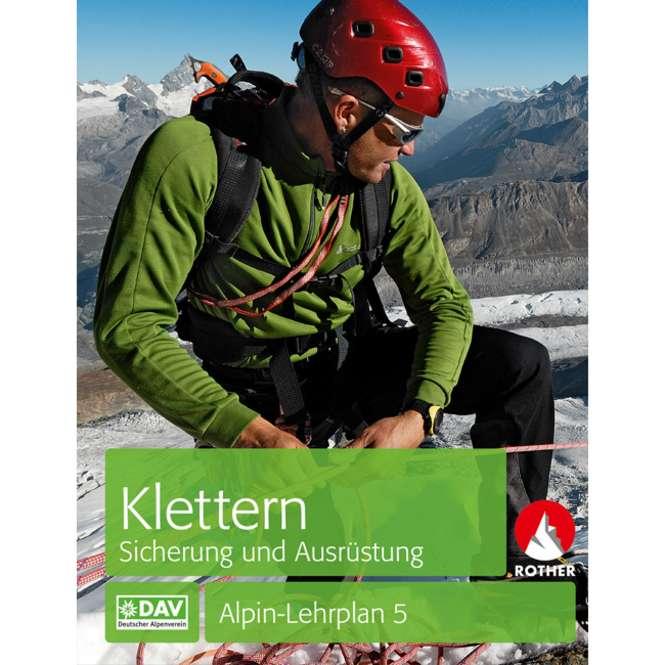 BLV Alpin-Lehrplan 5: Klettern - Sicherung und Ausrüstung
