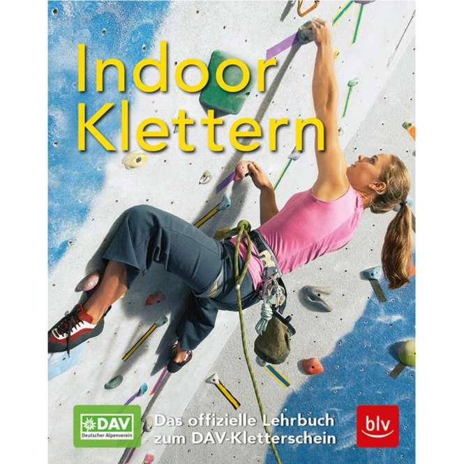 BLV Indoor-Klettern – Das offizielle Lehrbuch zum DAV-Kletterschein