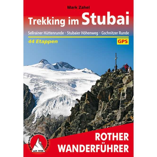 Bergverlag Rother Wanderführer Trekking im Stubai
