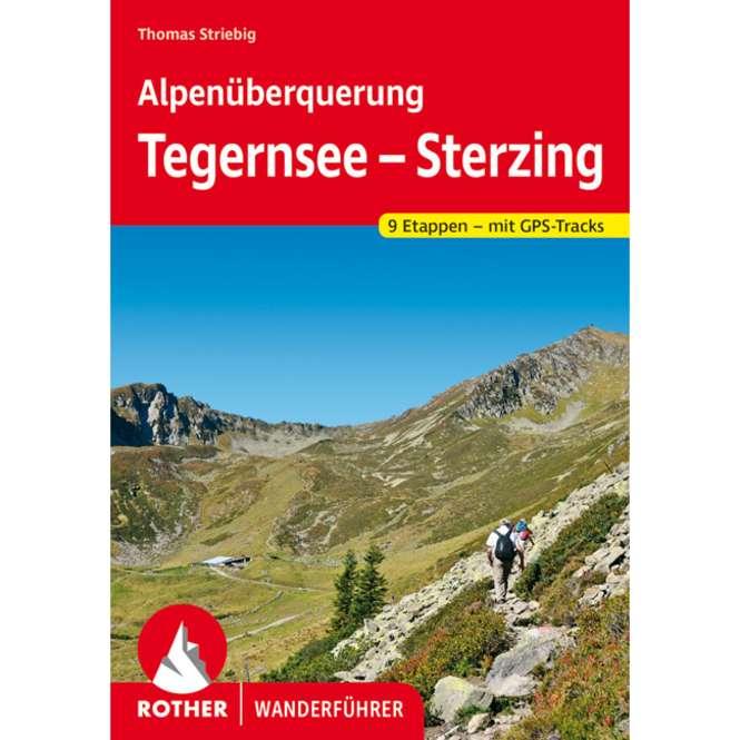 Bergverlag Rother Alpenüberquerung Tegernsee – Sterzing
