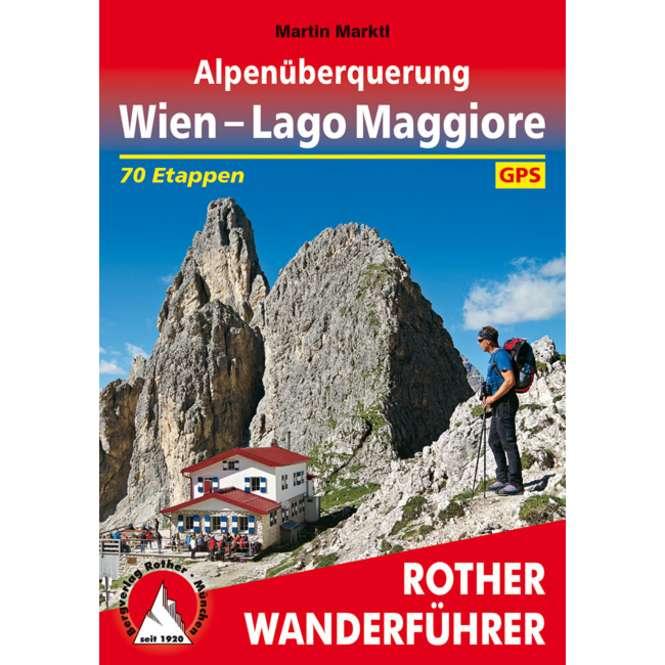 Bergverlag Rother Alpenüberquerung Wien - Lago Maggiore