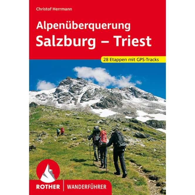 Bergverlag Rother Alpenüberquerung Salzburg - Triest